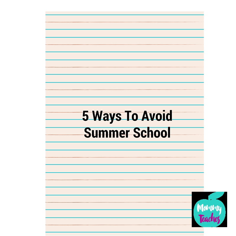 5 Ways To AvoidSummer School (2)